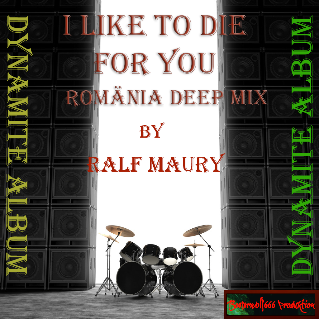 I Like To Die For You Romänia Deep Mix